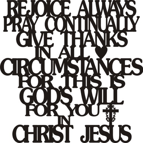1 Thessalonians 5:16-18 Word Art